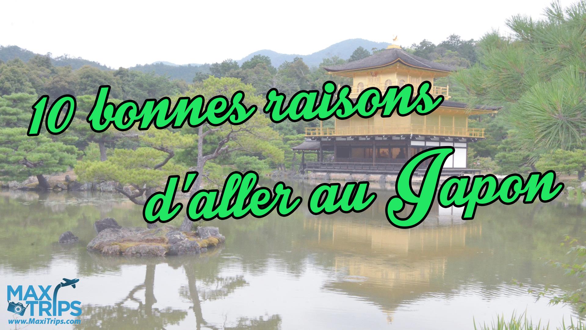 10-bonnes-raisons-aller-au-Japon-maxitrips