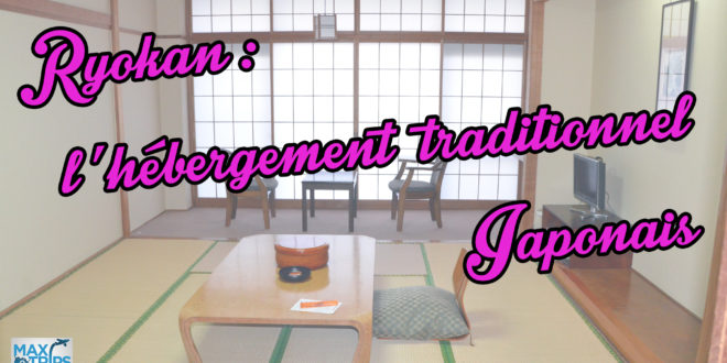 ryokan-hebergement-traditionnel-japonais-maxitrips