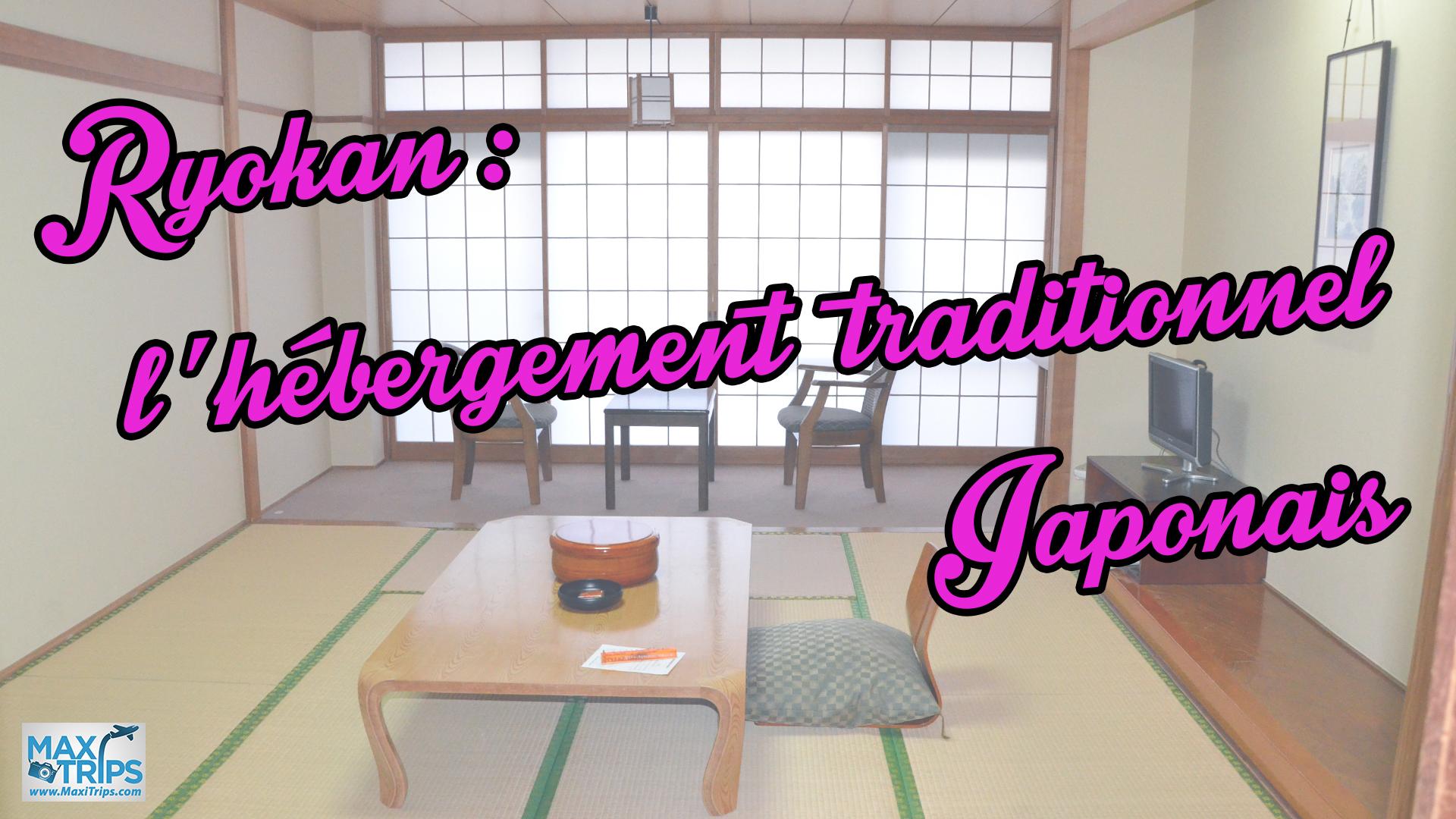 ryokan-hebergement-traditionnel-japonais-maxitrips