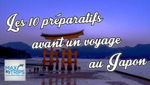 maxitrips-les-10-preparatifs-avant-un-voyage-au-japon-image-a-la-une